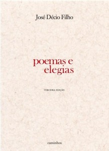 Para comprar o livro, siga o link http://www.livrariacaminhos.com.br/pd-11a920-jose-decio-filho-poemas-e-elegias.html?ct&p=1&s=1