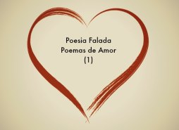 Imagem para o Post Poemas de Amor